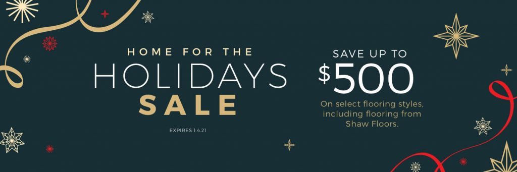 Home For the holiday sale | Bram Flooring
